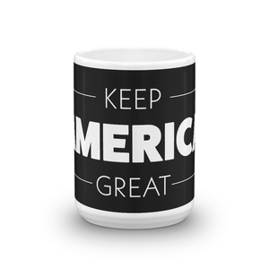 Keep America Great Mug | 2020 Trump Election Coffee Mug | Dark Color