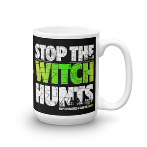 Stop The Political Witch Hunts Coffee Mug | Dark Colors