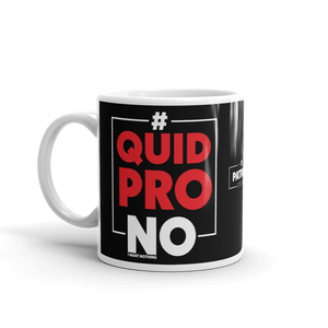 Pro Trump No Quid Pro Quo Coffee Mug | #NOQuidProQuo | Dark Color Mug