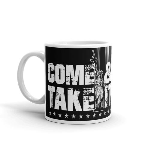 Lady Liberty AR-15 Gun Control Come & Take It Coffee Mug | Dark Color Mug