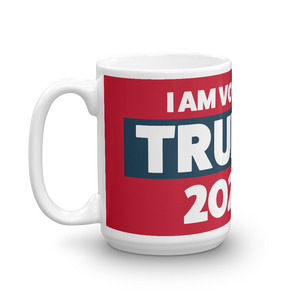 Voting Trump 2020 Mug | I Am Voting Trump 2020 Coffee Mug | White On Red