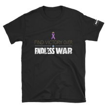 Load image into Gallery viewer, Find Victory Over Endless War T-Shirt | Dark Colors