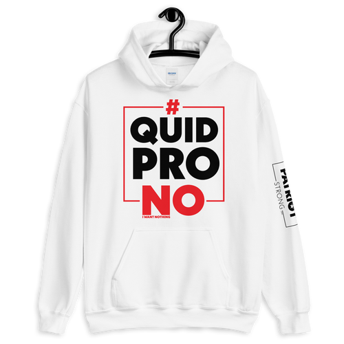 #Quid PRO NO Trump Anti-Impeachment Inquiry Hoodie | Light Colors