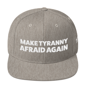 Make Tyranny Afraid Again Hat | White Embroidery On Various Colors
