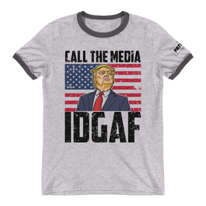 Trump Ringer T-Shirt | Call The Media | IDGAF | Light Colors
