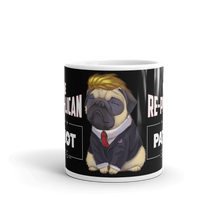 Load image into Gallery viewer, Trump Pug Republican Mug | I Vote Repuglican Coffee Mug #2 | Dark Color