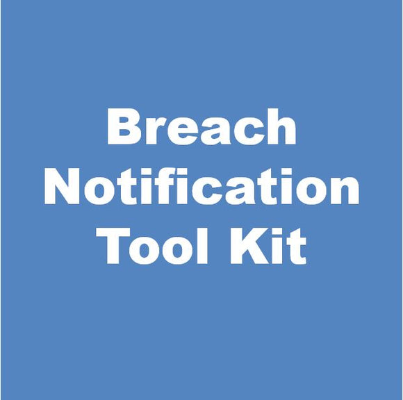 HIPAA Breach Notification Tool Kit