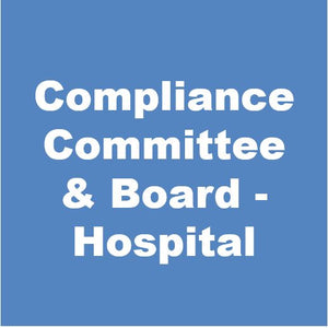 Board and Compliance Committee Toolkit - Hospital
