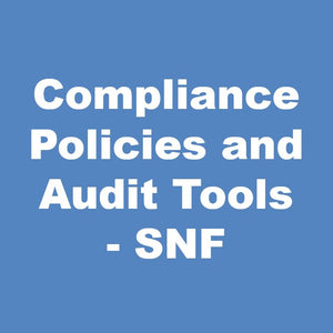 Compliance Policies and Audit Tools - SNF