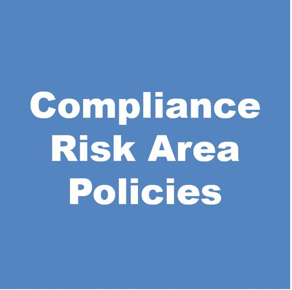 Compliance Risk Area Policies