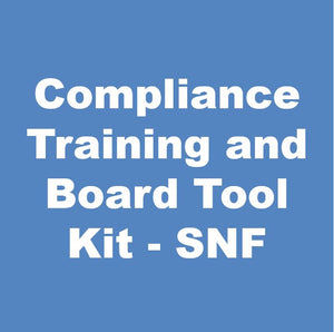 Compliance Training and Board Tool Kit - SNF