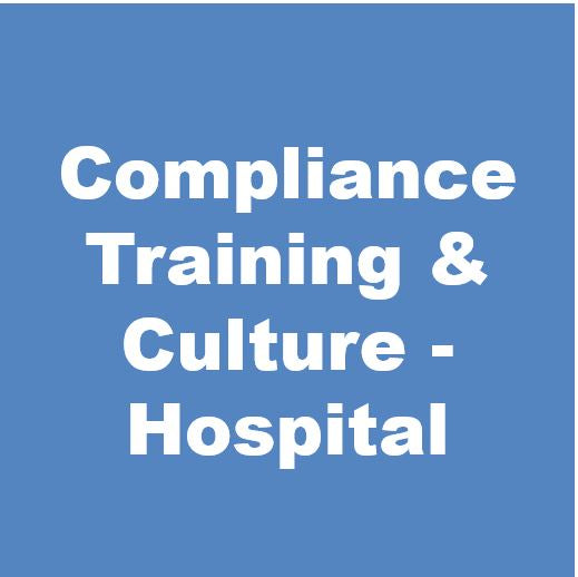 Compliance Training & Culture Toolkit - Hospital