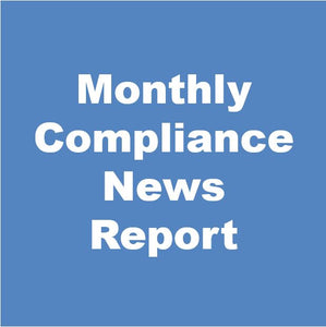 Monthly Compliance News Report