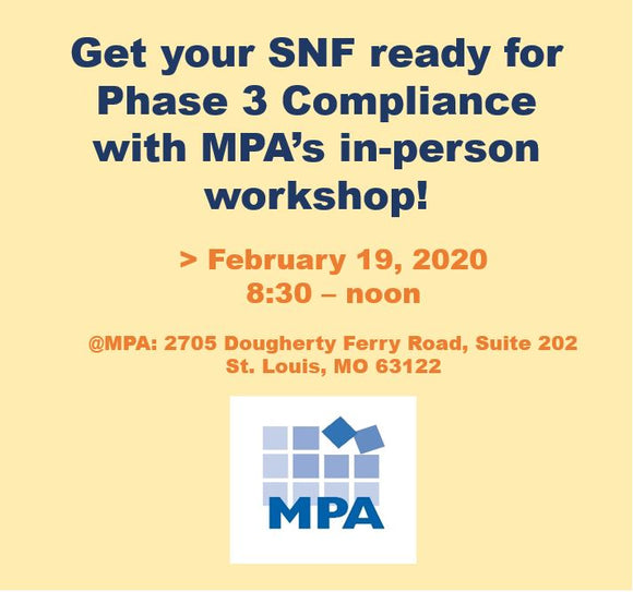 Phase 3 SNF Compliance Live In-Person Workshop