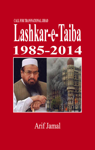 Call for Transnational Jihad : Lashkar-e-Taiba 1985-2014