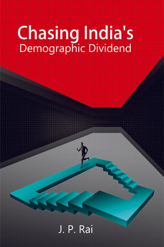 Chasing India's Demographic Dividend