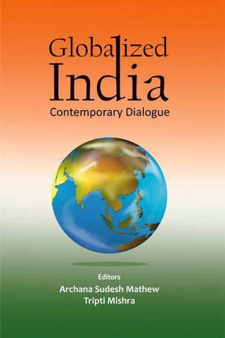 Globalized India: Contemporary Dialogue
