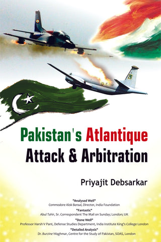 Pakistan's Atlantique Attack & Arbitration