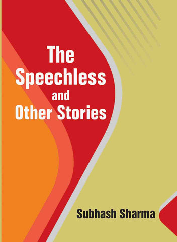The Speechless and other Stories