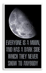 "Everyone Is A Moon And Has A Dark Side 13""x22"" Vintage Style Showprint Poster - Home Nostalgia Decor Wall Art Print - Lammy Artist Edition"