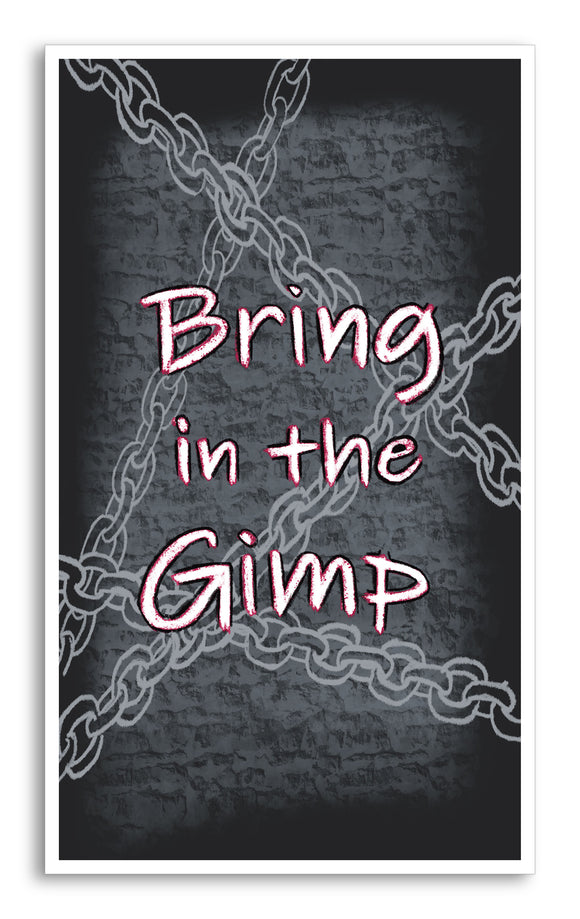 "Word Art - Bring In The Gimp – Quote 13""x22"" Vintage Style Showprint Poster - Concert Bill - Home Nostalgia Decor Wall Art Print"