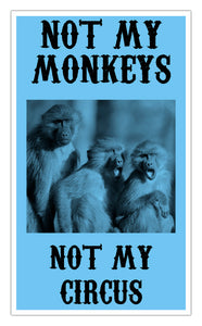 "Not My Monkeys Not My Circus (Blue) 13""x22"" Vintage Style Showprint Poster - Concert Bill - Home Nostalgia Decor Wall Art Print"