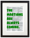 "The Martians Are Always Coming 8.5""x11"" Semi Translucent Dictionary Art Print"
