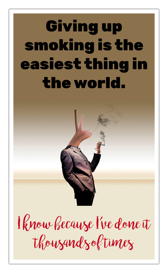 "Giving Up Smoking Snail 13""x22"" Vintage Style Showprint Poster - Concert Bill - Home Nostalgia Decor Wall Art Print"