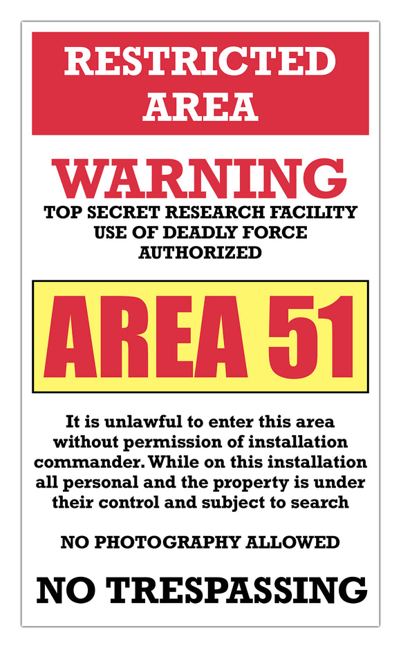 area 51 warning sign restricted area 13