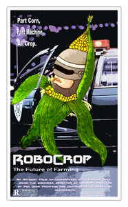 "Robo Crop Original Showprint Poster 13""x22"" (Artmeat Artist Edition)"