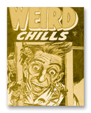"Weird Chills No1 11"" x 14"" Mono Tone Print (Choose Your Color)"