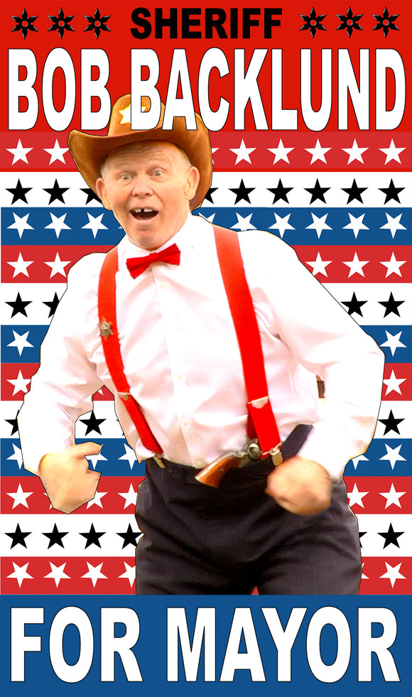 "Sheriff Bob Backlund For Mayor 13""x22"" Vintage Style Showprint Poster - Home Nostalgia Decor – Wall Art Print - Neckahneck Artist Edition"