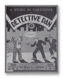 "Detective Dan No48 11"" x 14"" Mono Tone Print (Choose Your Color)"