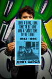 "Jerry Garcia 1942-1995 - Such A Long Long Time To Be Gone And A Short Time To Be Here - 13""x22"" Vintage Style Showprint Poster - Home Nostalgia Decor – Wall Art Print – Concert Bill"