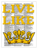 "Live Like Kings 8.5""x11"" Semi Translucent Dictionary Art Print"