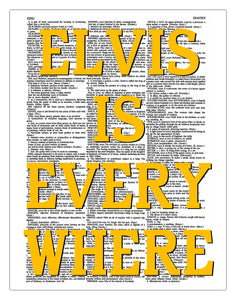 "Elvis Is Everywhere 8.5""x11"" Semi Translucent Dictionary Art Print"