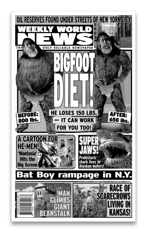 Weekly World News Bigfoot Diet! 13