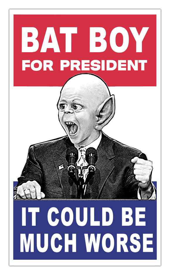 Weekly World News Bat Boy For President  13