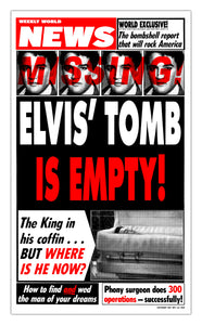 "Weekly World News Elvis Tomb Empty 13"" x 22"" Showprint Poster"