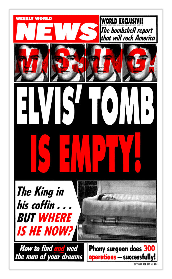 Weekly World News Elvis Tomb Empty 13