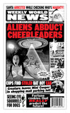 "Weekly World News Aliens Abduct Cheerleaders 13"" x 22"" Showprint Poster  (Special Red Edition)"