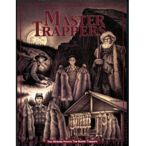Master Trappers by Tom Miranda - Front Cover