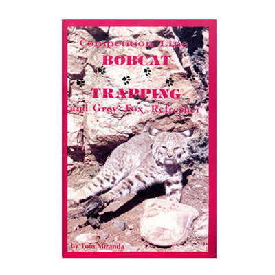Miranda - Competition Line Bobcat Trapping Book