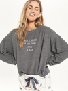 ZSupply All I Need Sweatshirt
