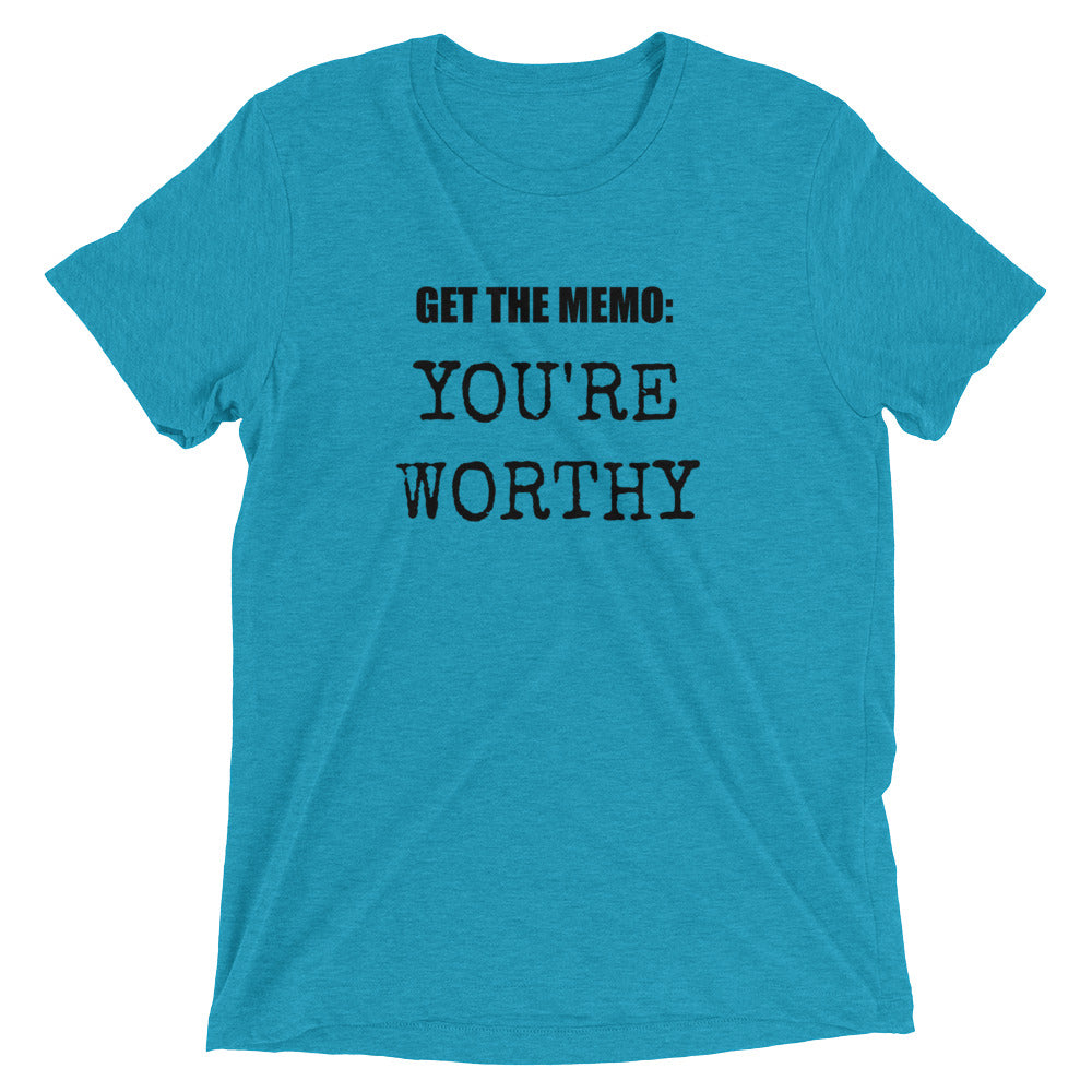 Get the Memo: You're Worthy