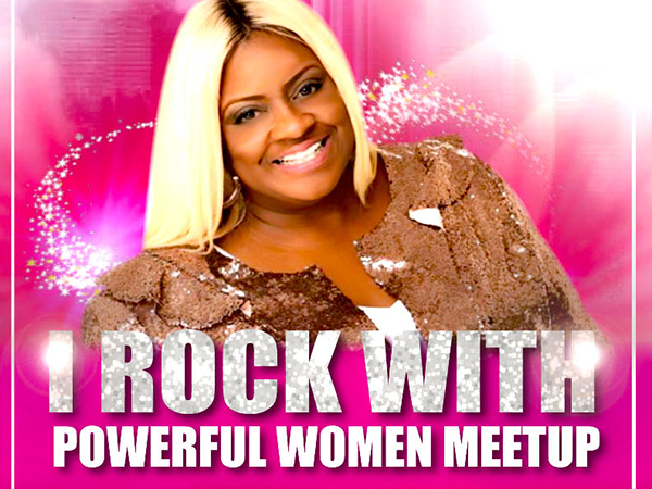 I Rock With Powerful Women Meetup
