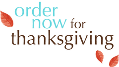 Order Now For Thanksgiving