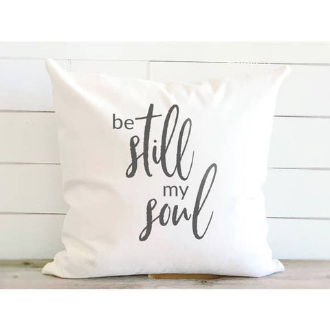 Be Still My Soul Quote Cotton Canvas Pillow