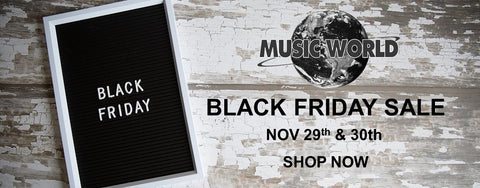 Music World's Black Friday Sale 2019