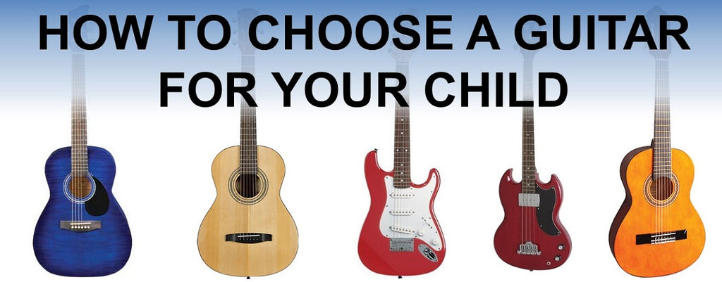 How to Choose a Guitar for Your Child
